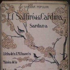 Partituras musicales: EL SALFIRO DE LA CARDINA. SARDANA. LLETRA D'EN JOSEP Mª FRANCÉS. MÚSICA D'EN VICENS BOU. Lote 38858192