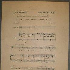 Partituras musicales: EL DESAGRAVIO. HIMNO PATRIÓTICO. LETRA Y MÚSICA DE JAVIER GAZTAMBIDE Y ZIA. Lote 38858279