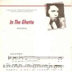 Partituras musicales: PARTITURA DE ELVIS PRESLEY--IN THE GHETTO--CON LETRA INGLÉS-ESPAÑOL-1969. Lote 38906680