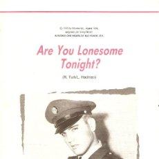 Partituras musicales: PARTITURA DE ELVIS PRESLEY--ARE YOU LONESOME TONIGHT--CON LETRA INGLÉS-ESPAÑOL. Lote 38906780