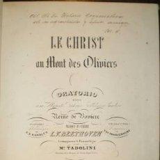Partituras musicales: BEETHOVEN, LUDWIG VAN: LE CHRIST AU MONT DES OLIVIERS.. Lote 38919146