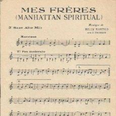Partituras musicales: *-* PP99 - PARTITURA - MES FRÉRES / TOI, TOI ROMÉO - SAXO ALTO MI B . Lote 38933636