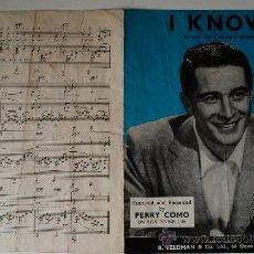 """Partituras musicales: PARTITURA """"I KNOW"""" DE PERRY COMO (INGLATERRA) AÑOS 50 . Lote 39056346"""