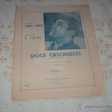Partituras musicales: PARTITURA ANTIGUA DOCE CASCABELES, CREACIÓN DE ANTONIO MAYA. Lote 39518217