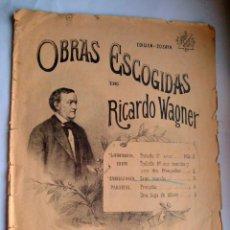 Partituras musicales: OBRAS ESCOGIDAS DE RICARDO WAGNER. Lote 39530297