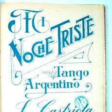Partituras musicales: ANTIGUO PARTITURA TANGO. MI NOCHE TRISTE. Lote 39697642