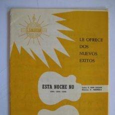 Partituras musicales: PARTITURA : ESTA NOCHE NO (CHA-CHA-CHA), VIVIR (CALYPSO-ROCK) 1966. NEBREDA A (MUSICA). Lote 40161411