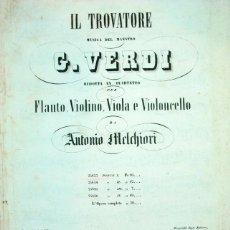 Partituras musicales - LOTE DE 3 ANTIQUISIMAS PARTITURAS GRABADO. VERDI. OPERA. IL TROVATORE SIGLO XIX - 40102788
