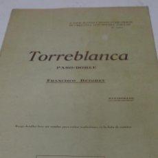 Partituras musicales: PARTITURA PARA PIANO. FRANCISCO BETORET: TORREBLANCA. PASO-DOBLE. 3 HOJAS. Lote 40176094