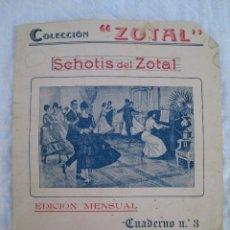 Partituras musicales: COLECCIÓN ZOTAL SCHOTIS. Lote 40641395
