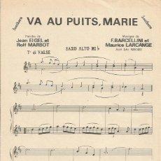 Partituras musicales: +-+ PP117 - PARTITURA - VA AU PUITS, MARIE / BRETZELS ET BIÉRE - SAXO ALTO MI B. Lote 41056300