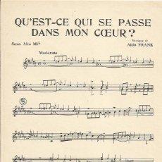 Partituras musicales: +-+ PP118 - PARTITURA - QU´ST-CE QUI SE PASSE DANS MON COERUR - SAXO ALTO MI B. Lote 41056346