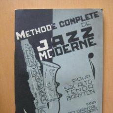 Partituras musicales: METODO COMPLETO DE JAZZ MODERNO. OSCAR SAINTAL Y EMILE CHANTRAIN. EN FRANCES.. Lote 41285007