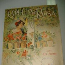 Partituras musicales: PARTITURA *CAPULLO DE ROSA* CANCIÓN PASACALLE - LETRA DE JOSÉ SORIANO Y MUSICA DE JOSÉ PADILA 1916. Lote 41313194