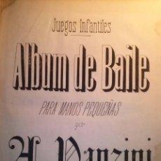 Partituras musicales: JUEGOS INFANTILES ALBUM DE BAILE PARA MANOS PEQUEÑAS POR A. PANZINI. Lote 41473952