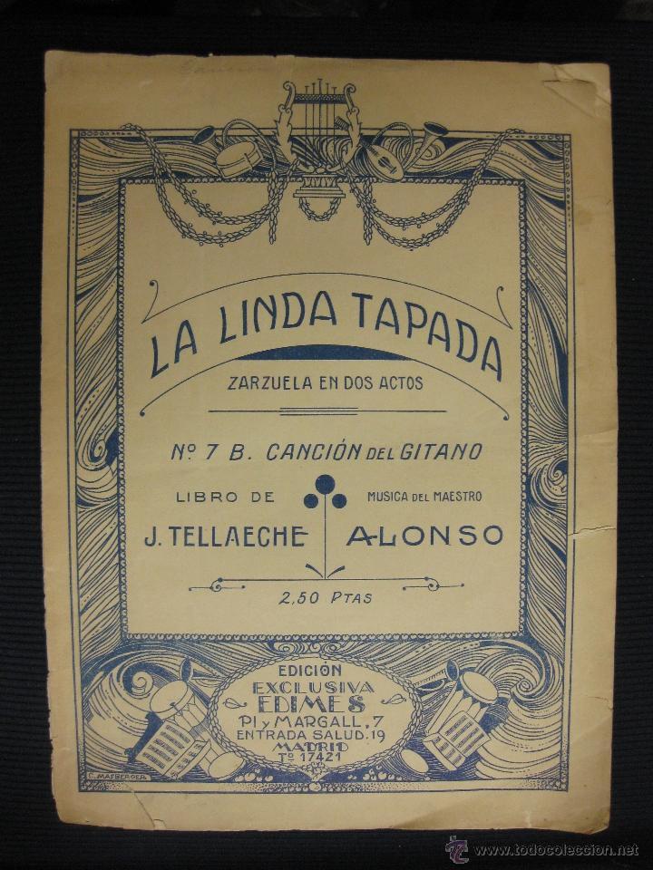 PARTITURA.LA LINDA TAPADA. ZARZUELA EN 2 ACTOS. MÚSICA MAESTRO ALONSO. CANCION DEL GITANO. (Música - Partituras Musicales Antiguas)