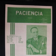 Partituras musicales: PARTITURA. PACIENCIA. TANGO. MÚSICA J.D'ARIENZO. LETRA F. GORRINDO. ED. FERMATA.. Lote 41571155