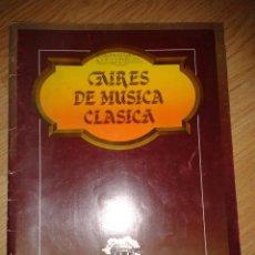 Partituras musicales - AIRES DE MUSICA CLASICA-partitura - 41574689