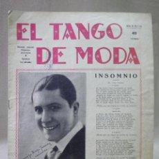 Partituras musicales: ANTIGUA REVISTA Y PARTITURA, EL TANGO DE MODA, Nº 32, MAYO DE 1929, INSOMIO, CARLOS GARDEL, TANGO. Lote 41738686