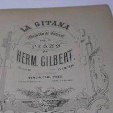 Partituras musicales: PARTITURA PARA PIANO. H. GILBERT: LA GITANA. MAZURKA. OP. 18. 7 PAGS.. Lote 41855620