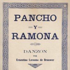 Partituras musicales: PANCHO Y RAMONA - DANZON - ERNESTINA LECUONA DE BROUWER - AÑOS 50 - RD1. Lote 42305227