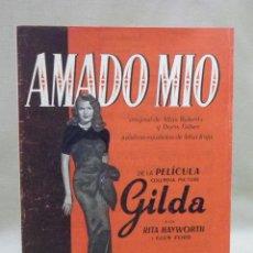 Partituras musicales: ANTIGUA PARTITURA, AMADO MIO, CINE, GILDA, RITA HAYWORTH, CANCIONES DEL MUNDO. Lote 42709845
