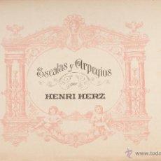 Partituras musicales: HENRI HERZ ESCALAS Y ARPEGIOS . Lote 42847492