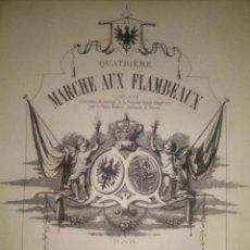 Partituras musicales: QUATRIEME MARCHE AUX FLAMBEAUX DE MEYERBEER COMPUESTO BODA DE FEDERICO III DE PRUSIA Y VICTORIA. Lote 42922962