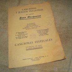 Partituras musicales: ANTIGUA PARTITURA CANCIONES Y JUEGOS INFANTILES..JUAN LLONGUERAS. Lote 43475947