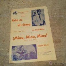 Partituras musicales: ANTIGUA PARTITURA AÑOS 40...CHA CHA CHA. Lote 43476172