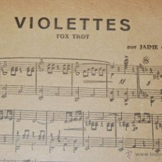 Partituras musicales: VIOLETTES - JAIME GUARDIOLA - FOX TROT. Lote 43611104