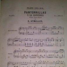 Partituras musicales: PANTORRILLAS A LA ESPAÑOLA POLKA PARA PIANO POR E. ATMELLER MEDIADOS DEL XIX. Lote 43937234