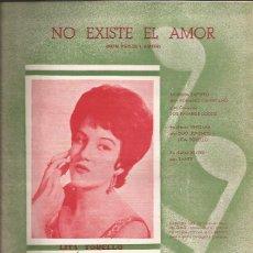 Partituras musicales: PARTITURA-LITA TORELLO NO EXISTE EL AMOR-EDIC. ARMONICO-SPAIN 1962. Lote 44240797