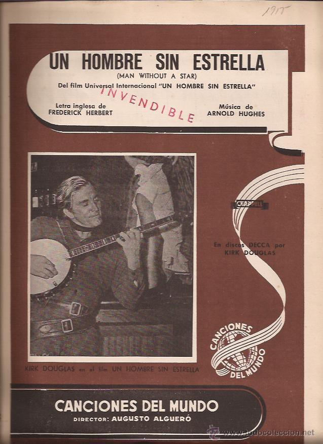 PARTITURA-UN HOMBRE SIN ESTRELLA HERBERT HUGHUES-SPAIN 1955-CANCIONES DEL MUNDO-CINE KIRK DOUGLAS (Música - Partituras Musicales Antiguas)