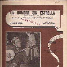 Partituras musicales: PARTITURA-UN HOMBRE SIN ESTRELLA HERBERT HUGHUES-SPAIN 1955-CANCIONES DEL MUNDO-CINE KIRK DOUGLAS . Lote 44240904