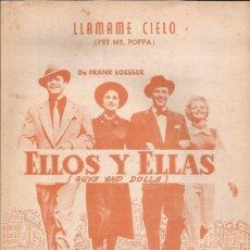 Partituras musicales: PARTITURA-LLAMAME CIELO ELLOS Y ELLAS GUYS AND DOLLS-CANCIONES DEL MUNDO-SPAIN 1955-CINE-BRANDO. Lote 44241118