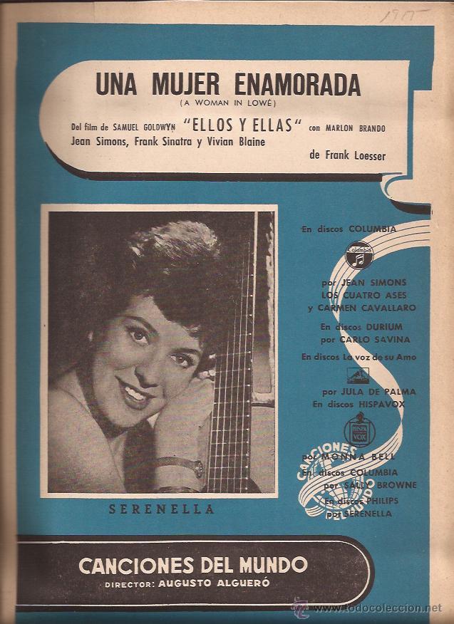 PARTITURA-SERENELLA UNA MUJER ENAMORADA GUYS AND DOLLS ELLOS Y ELLAS-SPAIN 1955-CANCIONES DEL MUNDO (Música - Partituras Musicales Antiguas)
