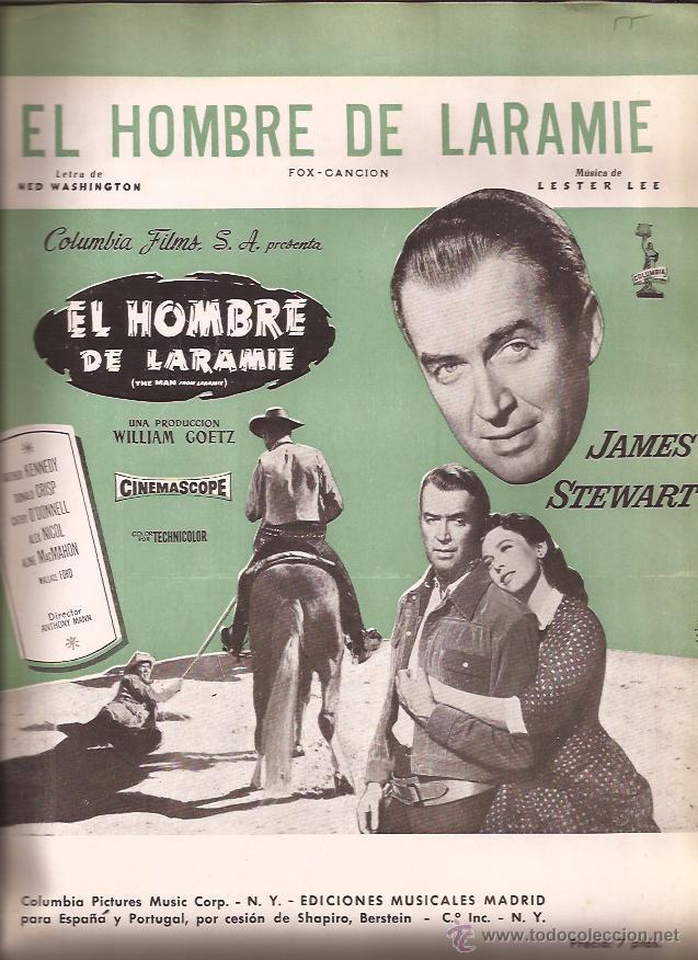 PARTITURA-EL HOMBRE DE LARAMIE-LEE WASHINGTON-EDIC. MUSICALES MADRID-SPAIN 1955-CINE-JAMES STEWART (Música - Partituras Musicales Antiguas)