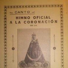 Partituras musicales: HIMNO OFICIAL A LA CORONACION DE LA VIRGEN DE LA FUENSANTA MURCIA 1927. Lote 45268463