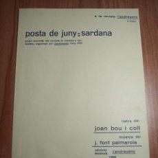 Partituras musicales: POSTA DE JUNY (SARDANA) - EDICIONS MUSICALS L'ANDREUENC-1932. Lote 45846901