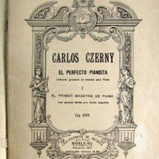 Partituras musicales: CARLOS CZERNY EL PERFECTO PIANISTA. Lote 45932996