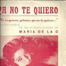 Partituras musicales: CONCHITA PIQUER PARTITURA DE LA CANCION YA NO TE QUIERO. Lote 46103315