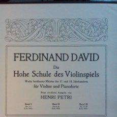 Partituras musicales: 1900 C-MUSICA-ALTA ESCUELA DEL ARTE DEL VIOLIN-FERDINAND DAVID-VIOLIN Y PIANOFORTE-ORIGINAL-COMPLETO. Lote 180404300