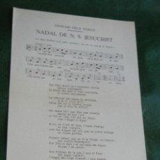 Partituras musicales: FOLLETO NADAL DE N.S. JESUCRIST - MONTSERRAT 1951. Lote 46220259