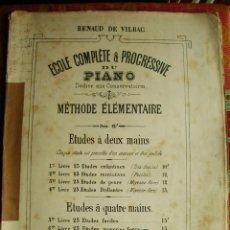 Partituras musicales: 1900 C-MUSICA-ESCUELA COMPLETA Y PROGRESIVA DEL PIANO-CONSERVATORIO-ELEMENTAL-VILBAC. Lote 46233756