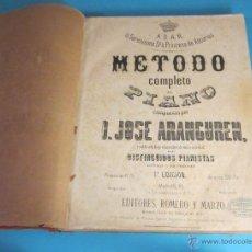 Partituras musicales: MÉTODO COMPLETO DE PIANO COMPUESTO POR D. JOSE ARANGUREN. 7ª EDICIÓN. MEDIADOS S. XIX. Lote 46471858