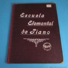 Partituras musicales: ESCUELA ELEMENTAL DE PIANO. VOLUMEN DE TERCER CURSO. Lote 46500905