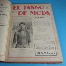 Partituras musicales: EL TANGO DE MODA Nº 2,4,5,8,9,10,12,13,14,15,19,28,37,43,48,53,58,59,61. TANGOMANÍA Nº 9. Lote 46541452