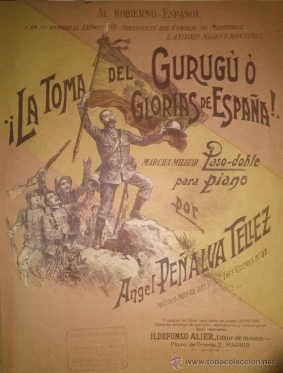 MARCHA MILITAR LA TOMA DE GURUGU O GLORIAS DE ESPAÑA POR ANGEL PEÑALVA TELLEZ (Música - Partituras Musicales Antiguas)