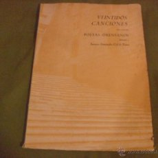 Partituras musicales: VEINTIDOS CANCIONES SOBRETEXTOS DE POETAS ORENSANOS. DEDICADAS A ANTONIO FERNANDEZ-CID DE TEMES. Lote 46609040